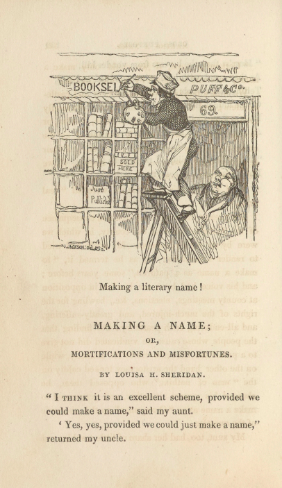A sample page from Making a Name; or, Mortifications and Misfortunes by Louisa H. Sheridan